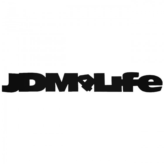 Jdm Life Jdm Car Decal Sticker
