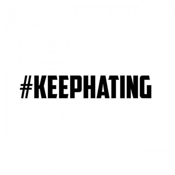 KeepHating Vinyl Decal Sticker