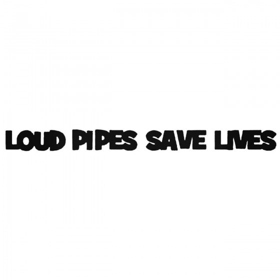 Loud Pipes Save Lives Jdm...