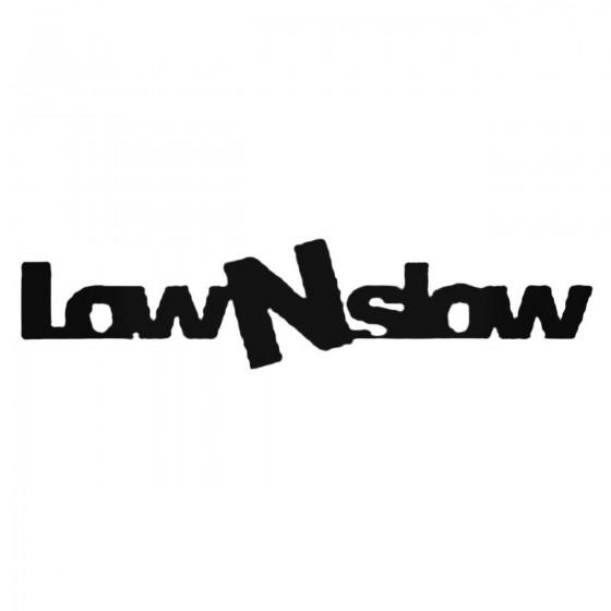Low N Slow Decal Sticker