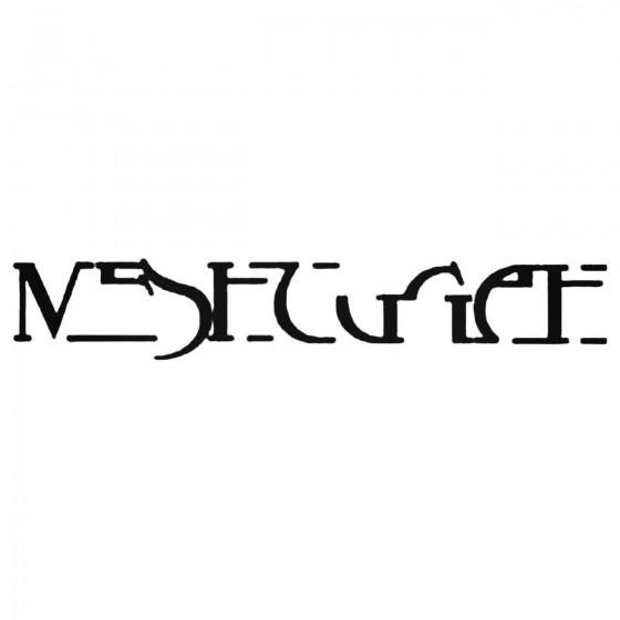Meshuggah Decal Sticker