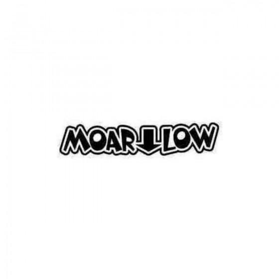 Moar Low Jdm Japanese Decal...