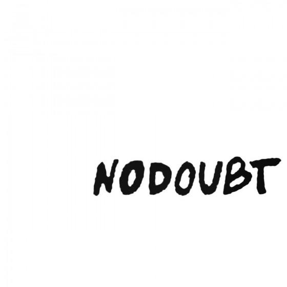 No Doubt Decal Sticker