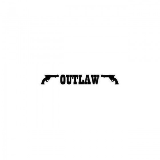 Outlaw With Pistols Decal...