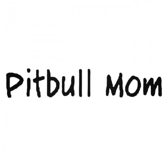 Pitbull Mom Decal Sticker