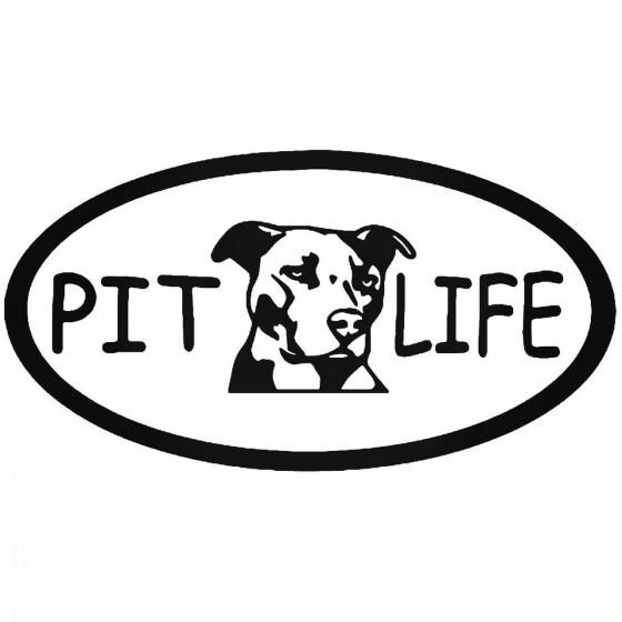 Pit Life Pitbull Dog Vinyl...