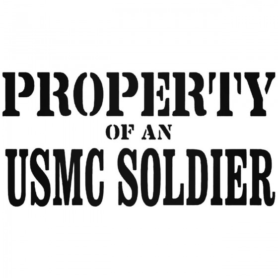 Property Of An Usmc Soldier...