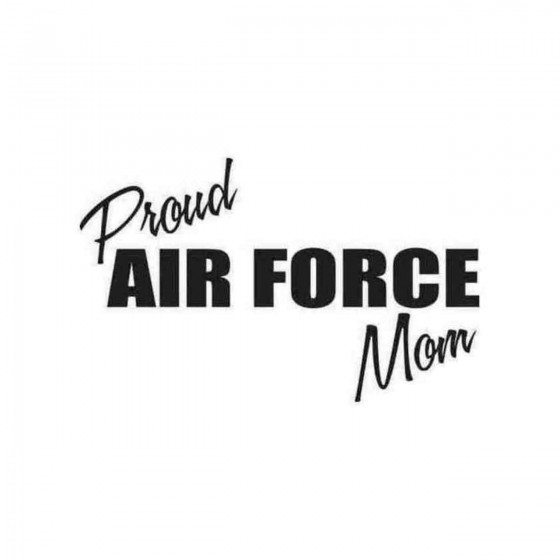 Proud Air Force Mom 1 Decal...