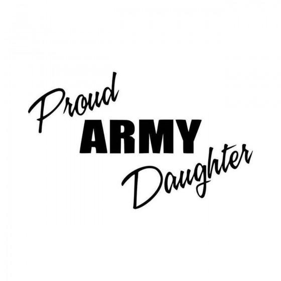Proud Army Daughter Vinyl...