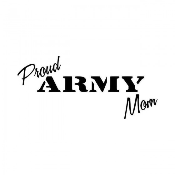 Proud Army Mom Vinyl Decal...