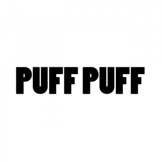 Puff Puff Vinyl Decal Sticker