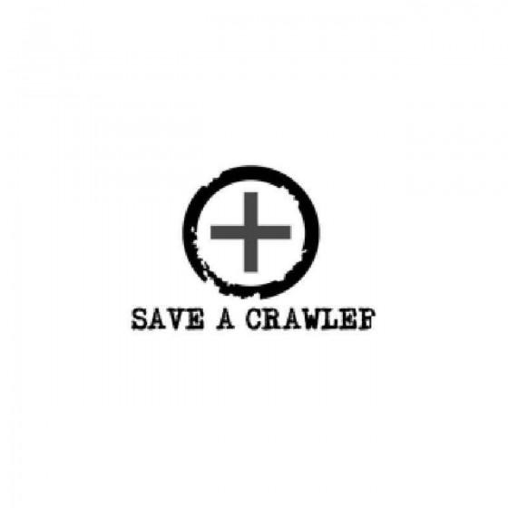 Save A Crawler Decal Sticker