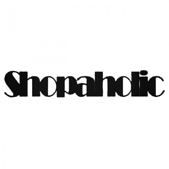 Saying Shopaholic Decal...