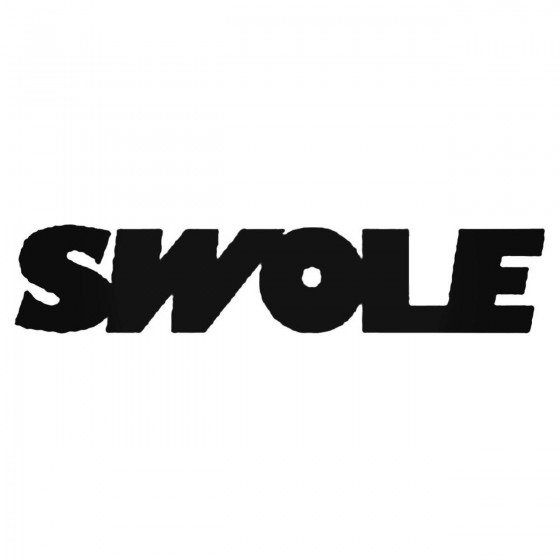 Saying Swole Decal Sticker
