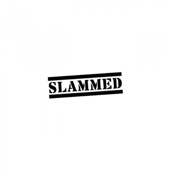 Slammed Decal Sticker 2