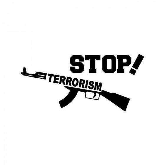 Stop Terrorism Vinyl Decal...