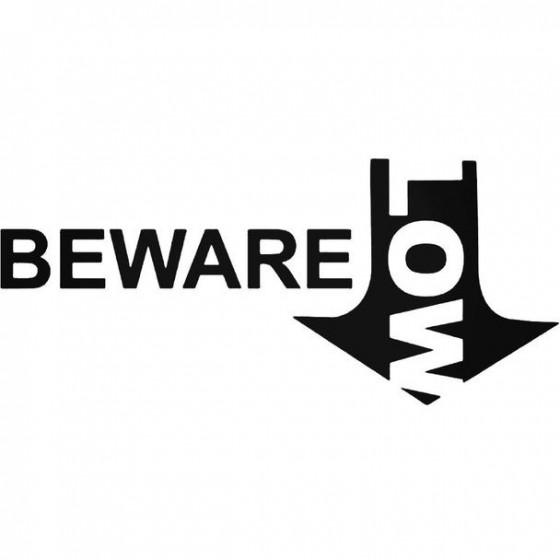 Beware Low Decal Sticker