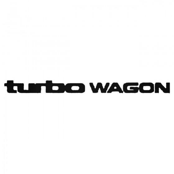 Turbo Wagon Decal Sticker