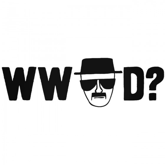 What Would Heisenberg Do Decal
