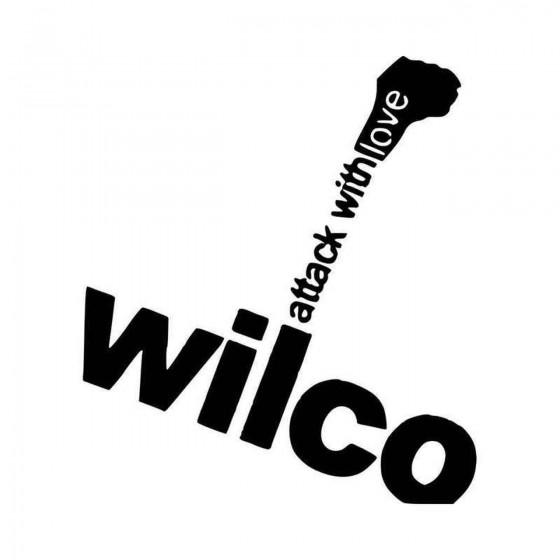 Wilco Attack With Love...
