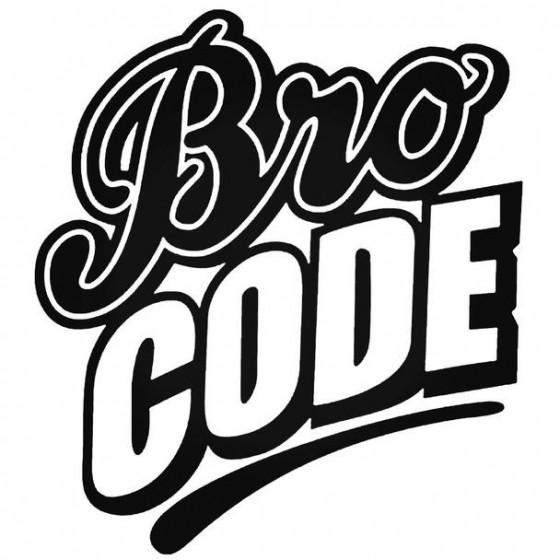 Bro Code Decal Sticker
