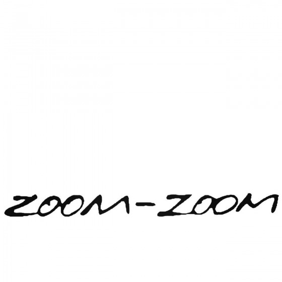 Zoom Zoom Decal Sticker