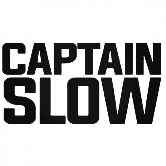 Captain Slow Decal Sticker