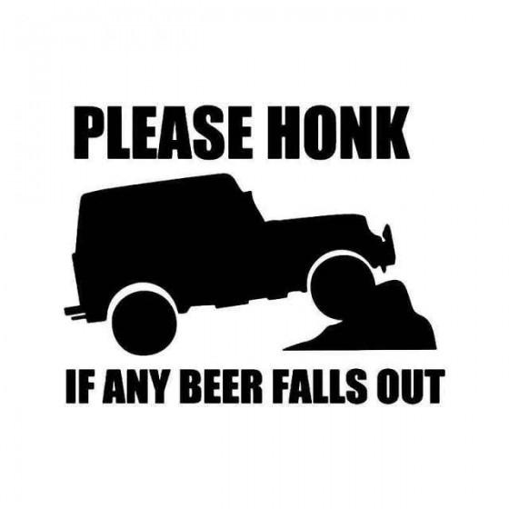 Please Honk If Any Beer...