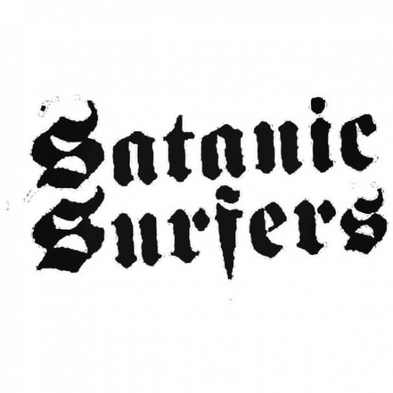 Satanic Surfers Band Decal...