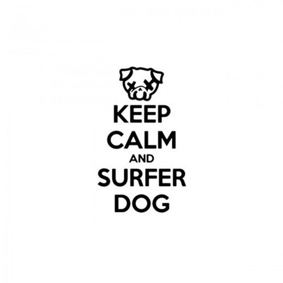 Saying Keep Calm And Surfer...