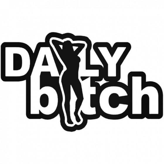 Daily Bitch 1 Decal Sticker