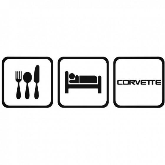 Eat Sleep Corvette 1 Decal...