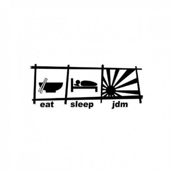 Eat Sleep Jdm 4 Decal Sticker