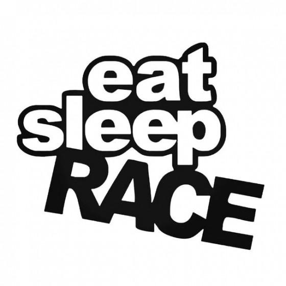 Eat Sleep Race 2 Decal Sticker