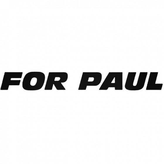 For Paul Walker 1 2 Decal...