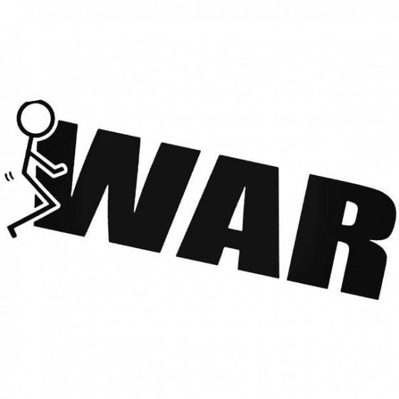 Fuck War Decal Sticker