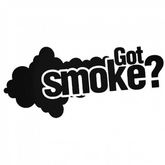 Got Smoke Decal Sticker
