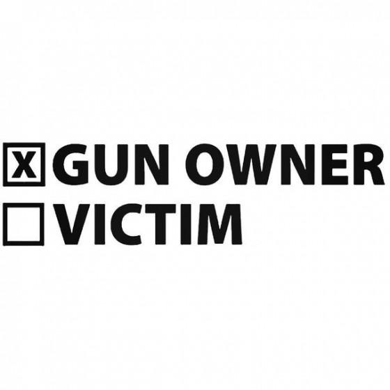 Gun Owner   Victim Decal...