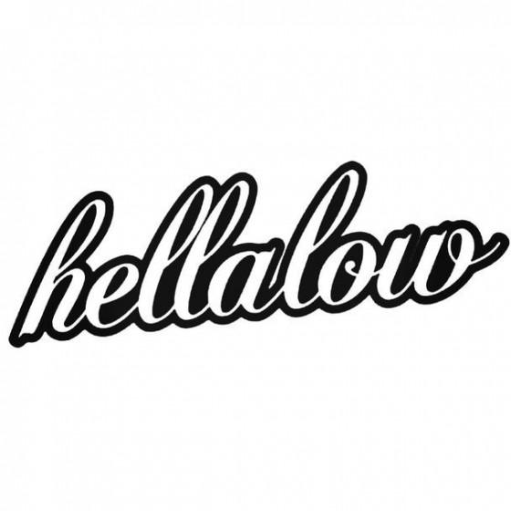 Hellalow Decal Sticker