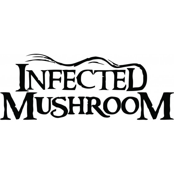 Infected Mushroom 4 Decal...