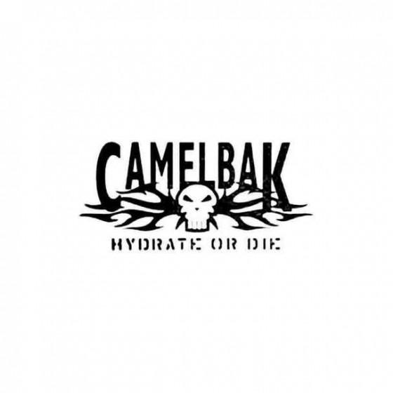 Camelbak Hydrate Or Die...