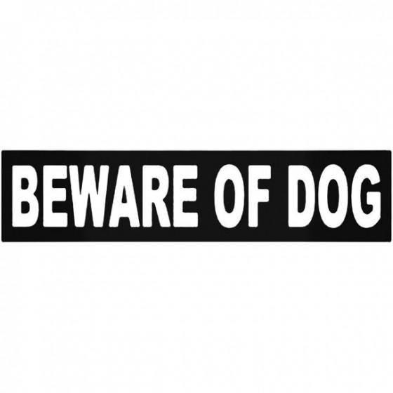 Beware Of Dog Vinyl Decal