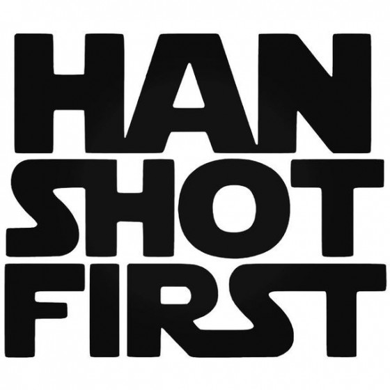Star Wars Han Shot First Decal