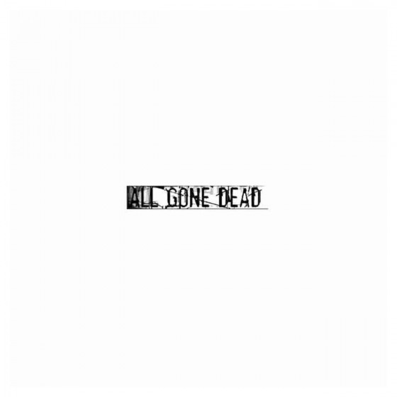 All Gone Dead Band Decal...