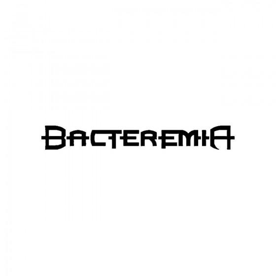 Bacteremiaband Logo Vinyl...
