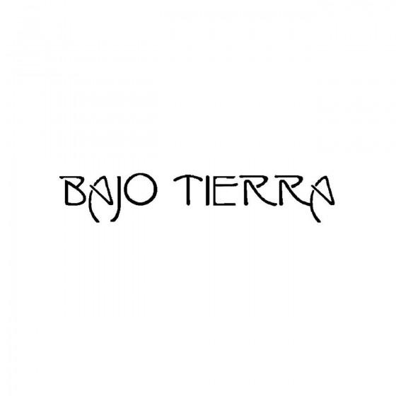 Bajo Tierraband Logo Vinyl...