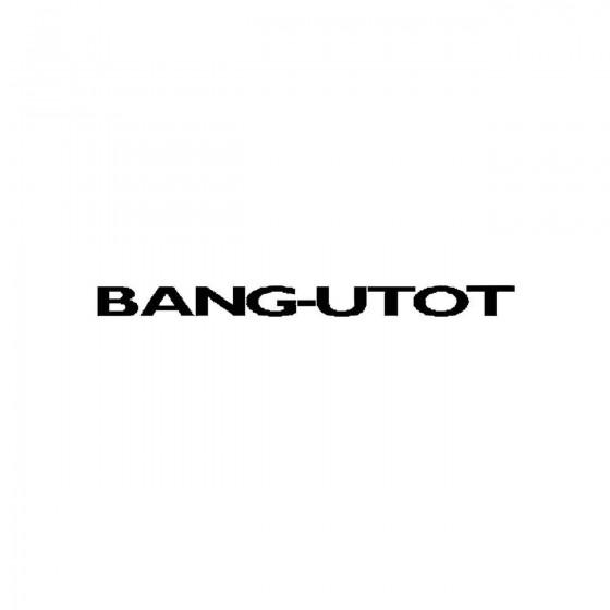 Bang Utotband Logo Vinyl Decal