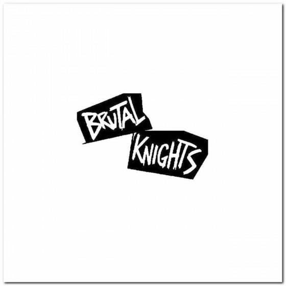 Brutal Knights Logo Vinyl...