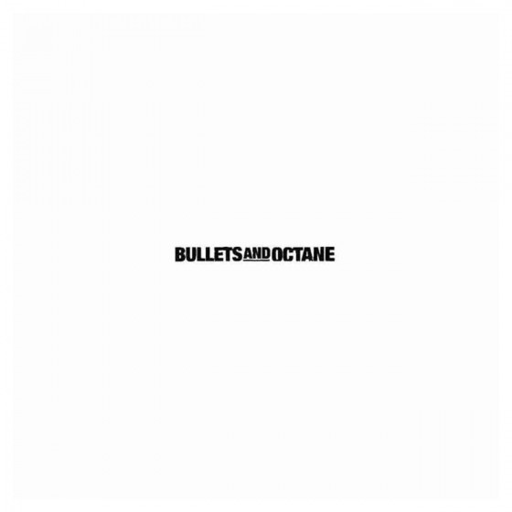 Bullets And Octane Band...
