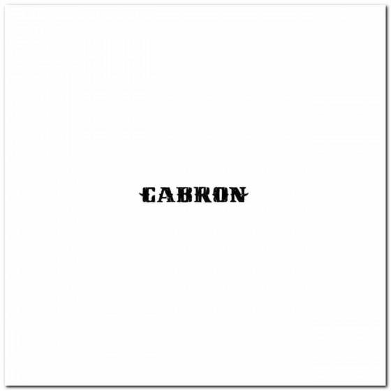Cabron Logo Decal Band Logo...